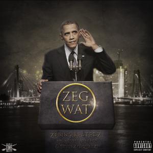 Zennybeaterz - Zeg Wat ft. Kevin & Stylez