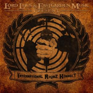 Eastgarden-Music-Lord-Lhus-International-RhymZ-KonnecT