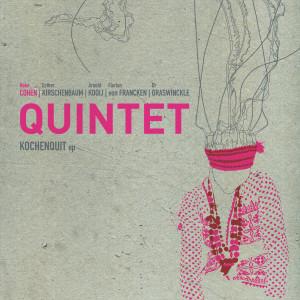 Koko Cohen Quintet - Kochenquit - hoes