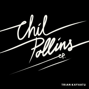 chill pollins ep cover